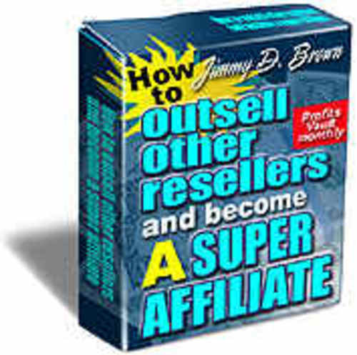 Product picture How to Outsell Other Resellers and Become a Super Affiliate!