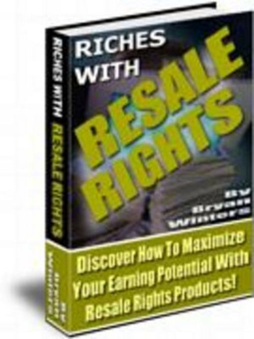 Product picture Riches With Resale Rights With Master Resalel Rights