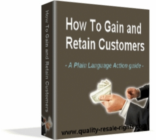 Product picture How To Gain and Retain Customers
