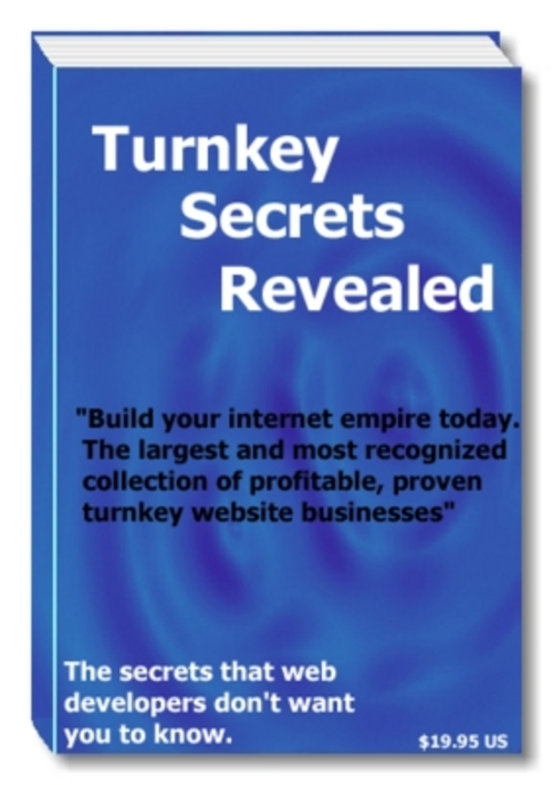 Product picture Introducing the Worlds First Turnkey Secrets Revealed  The